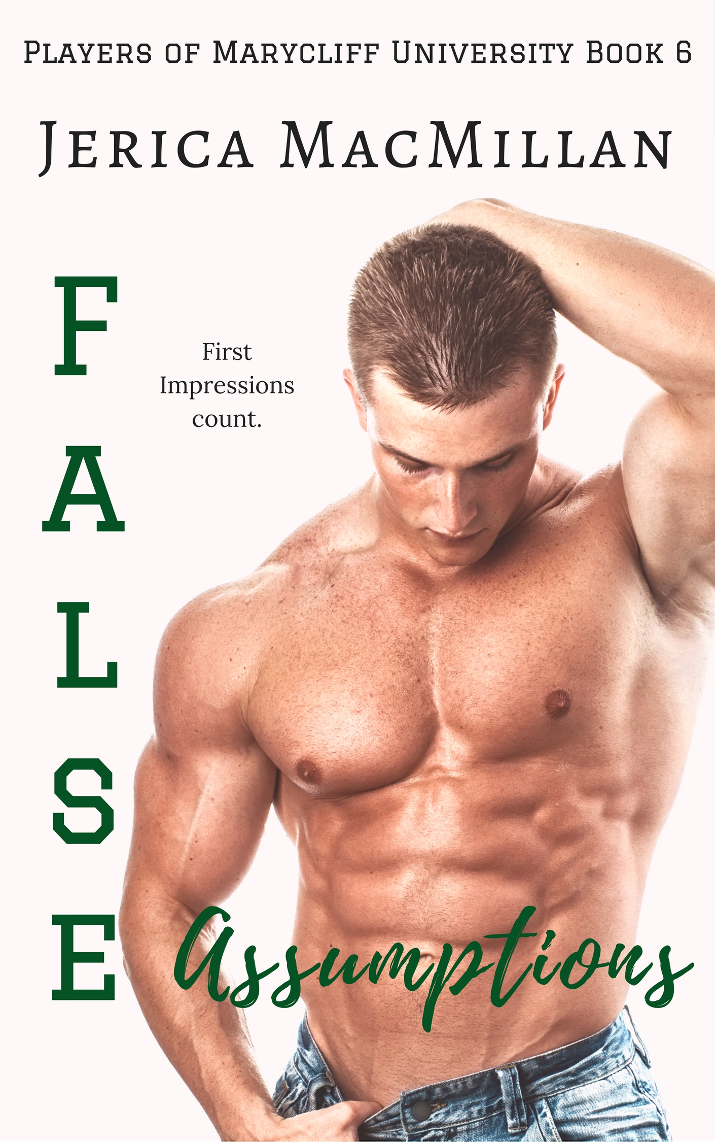False Assumptions Chapter One