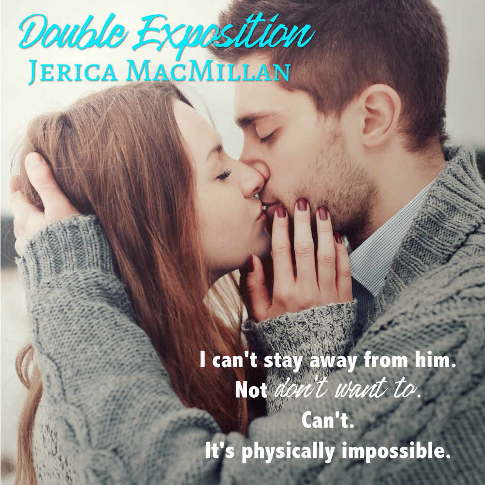 Double Exposition Chapter Three